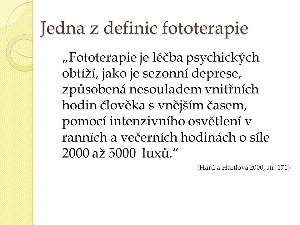 Jedna z definic fototerapie