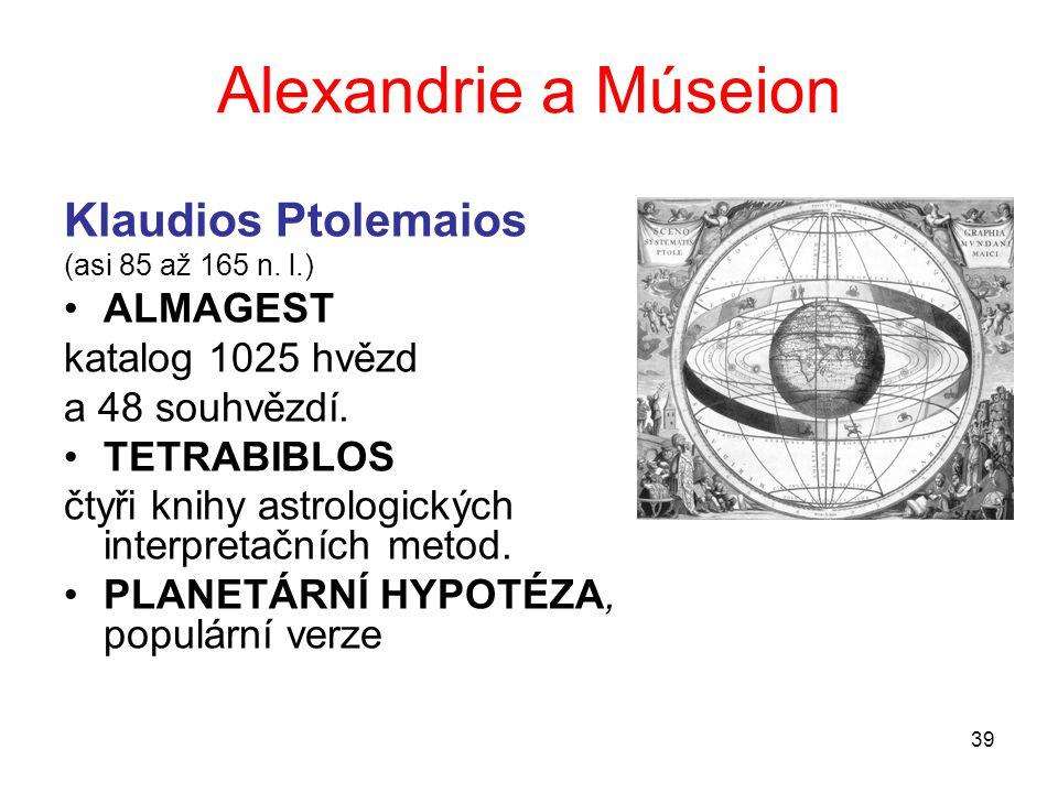 Alexandrie a Múseion Klaudios Ptolemaios ALMAGEST katalog 1025 hvězd