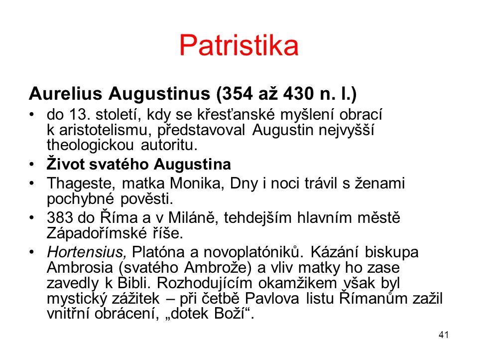 Patristika Aurelius Augustinus (354 až 430 n. l.)