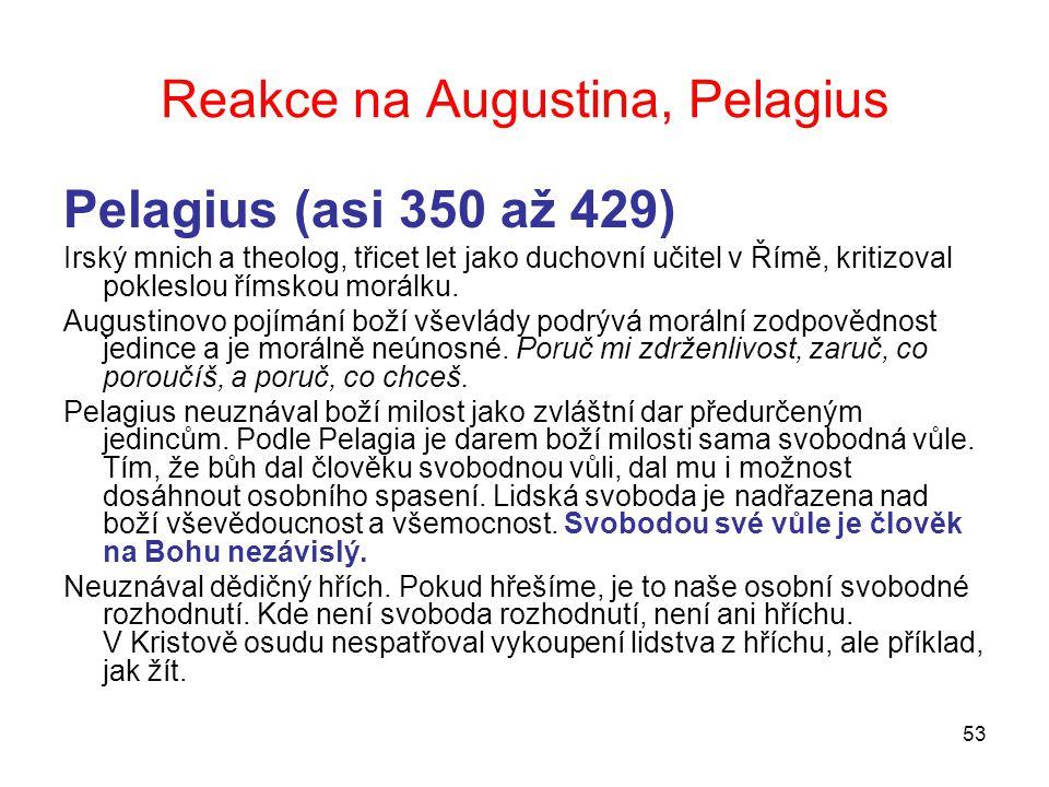 Reakce na Augustina, Pelagius