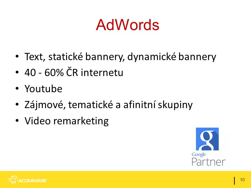 AdWords Text, statické bannery, dynamické bannery
