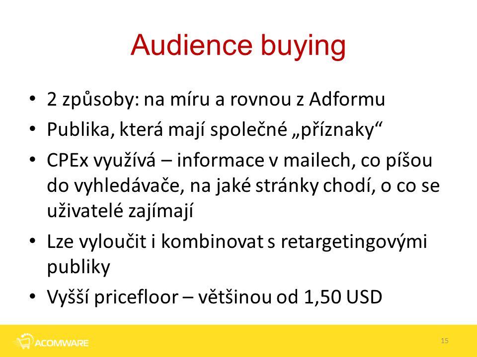 Audience buying 2 způsoby: na míru a rovnou z Adformu