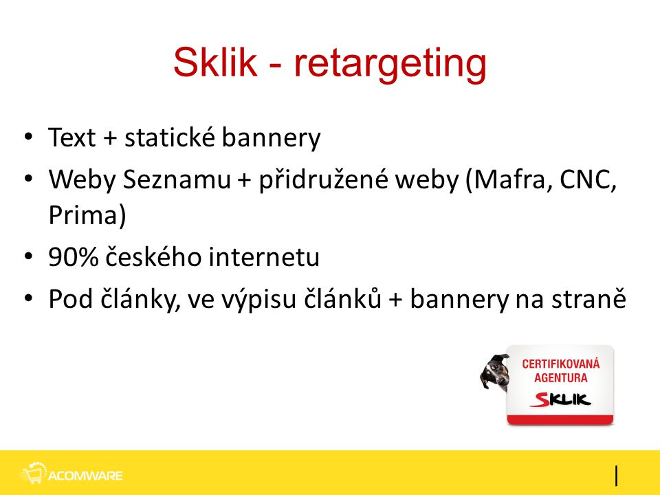 Sklik - retargeting Text + statické bannery