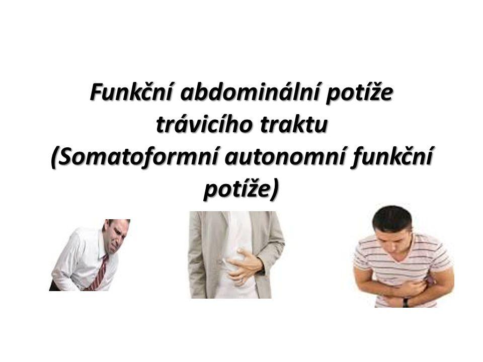 Funkční abdominální potíže trávicího traktu (Somatoformní autonomní funkční potíže)