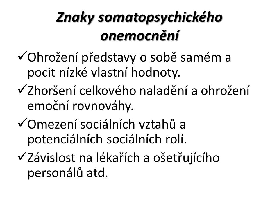Znaky somatopsychického onemocnění