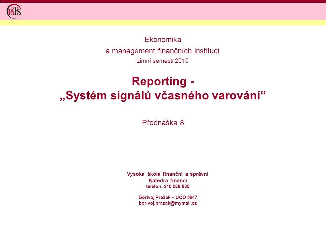 """Reporting - """"Systém signálů včasného varování"""