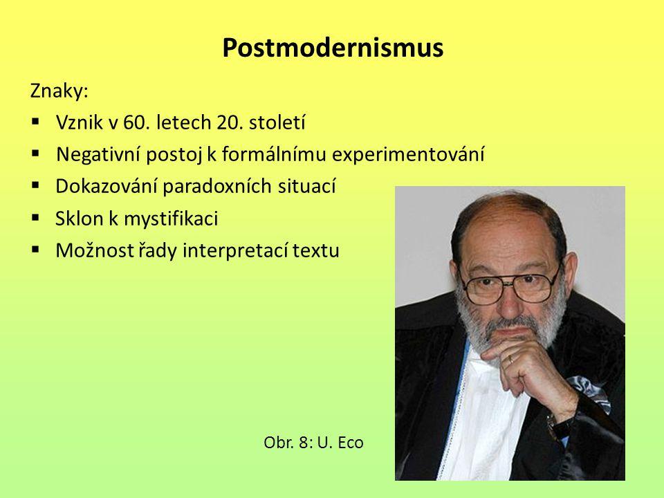 Postmodernismus Znaky: Vznik v 60. letech 20. století