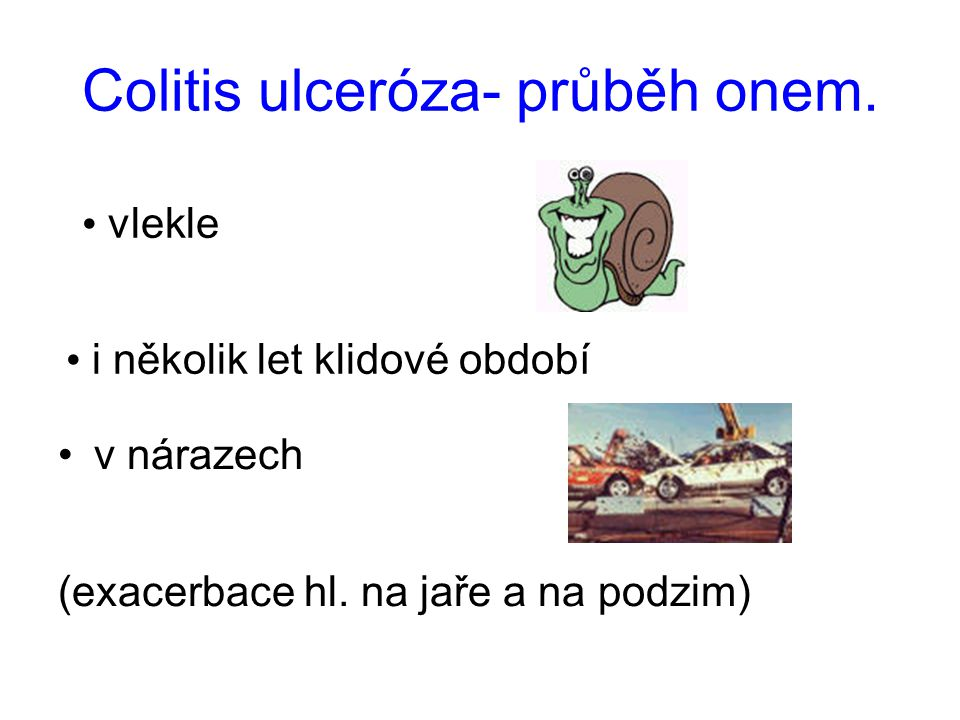 Colitis ulceróza- průběh onem.