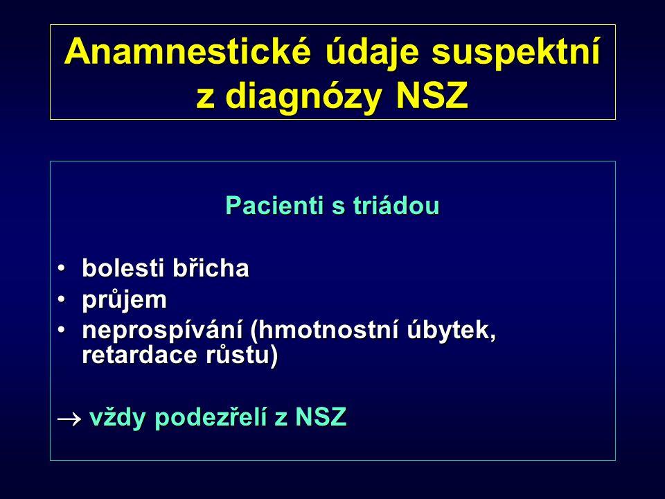 Anamnestické údaje suspektní z diagnózy NSZ