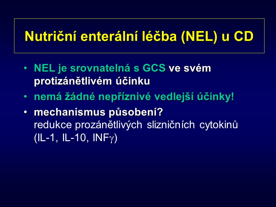 Nutriční enterální léčba (NEL) u CD