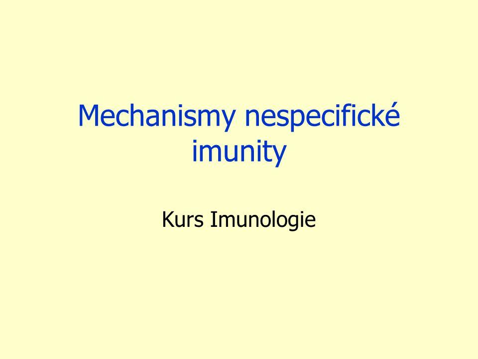 Mechanismy nespecifické imunity