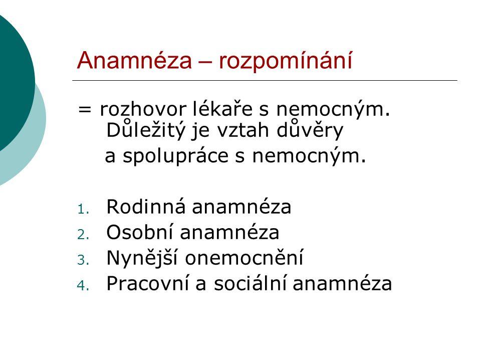 Anamnéza – rozpomínání