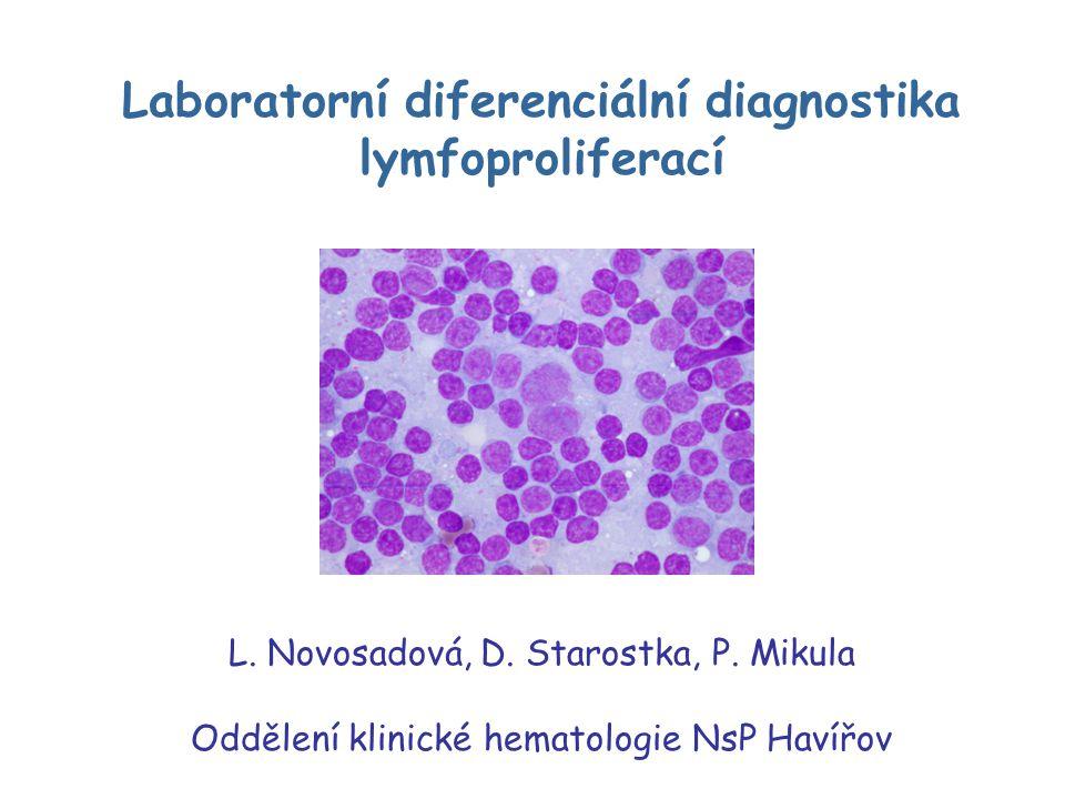 Laboratorní diferenciální diagnostika lymfoproliferací