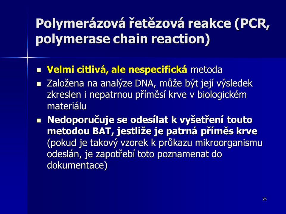 Polymerázová řetězová reakce (PCR, polymerase chain reaction)