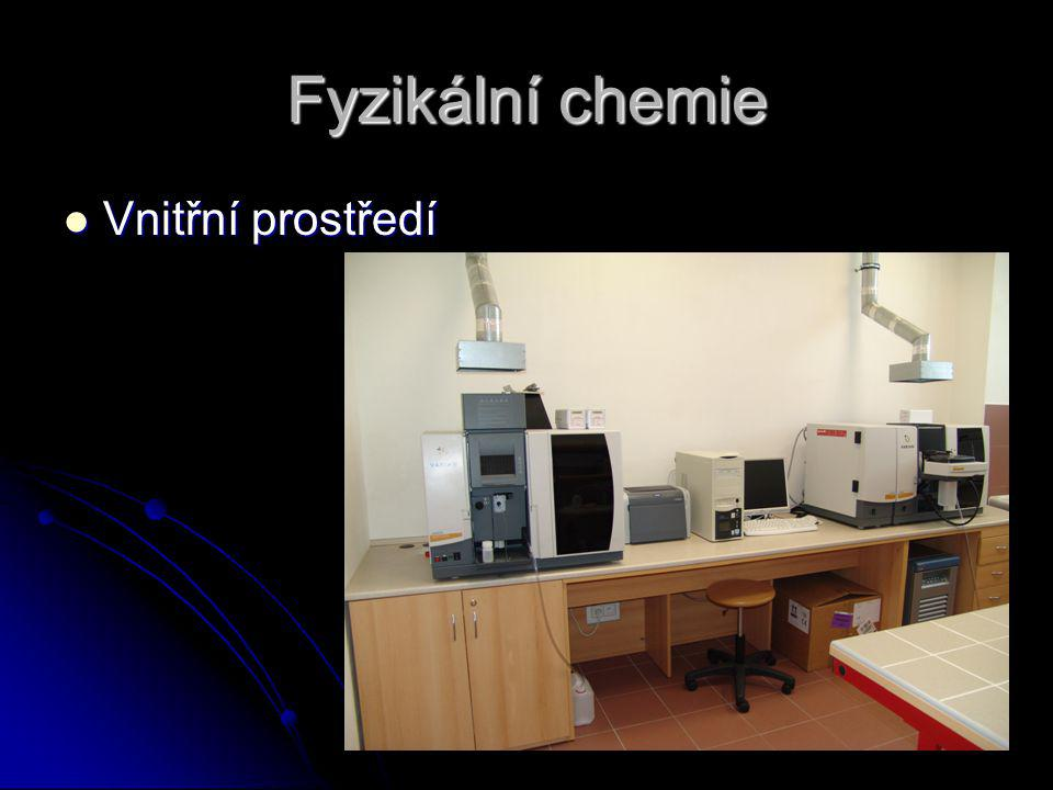 Fyzikální chemie Vnitřní prostředí