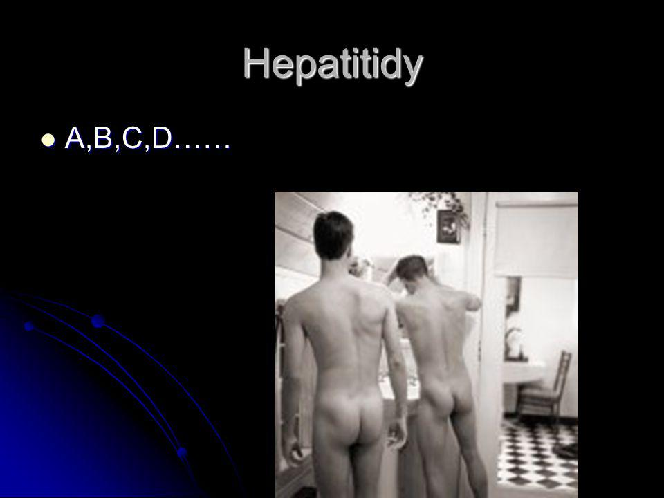 Hepatitidy A,B,C,D……