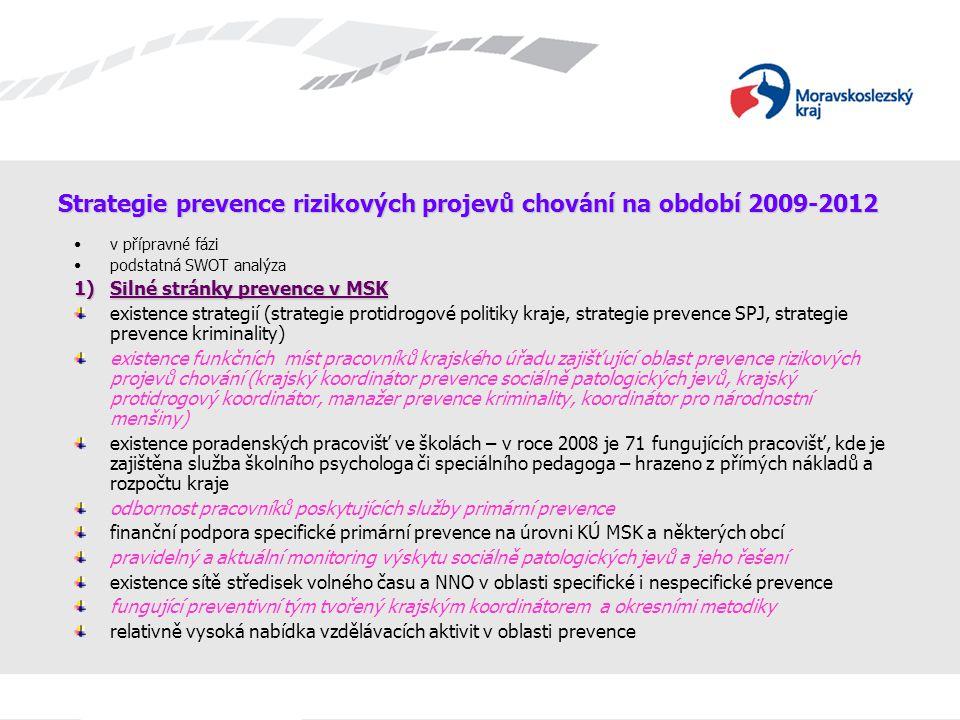Strategie prevence rizikových projevů chování na období 2009-2012