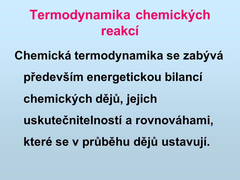 Termodynamika chemických reakcí