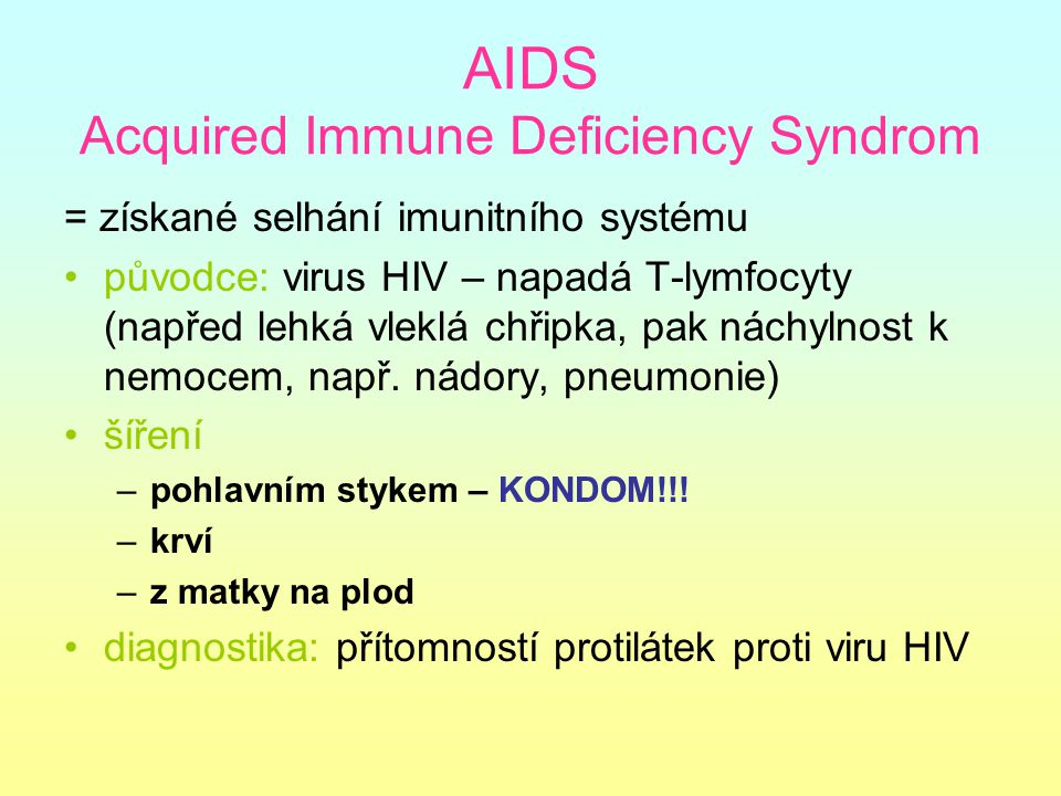 AIDS Acquired Immune Deficiency Syndrom