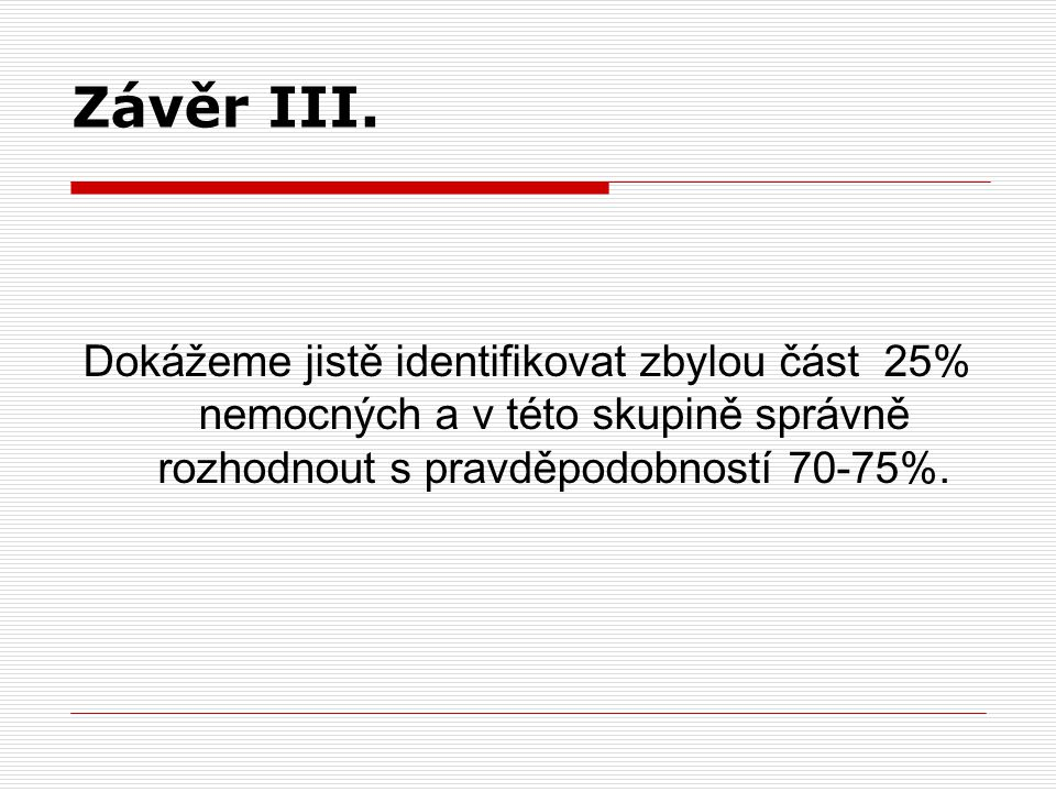 Závěr III.