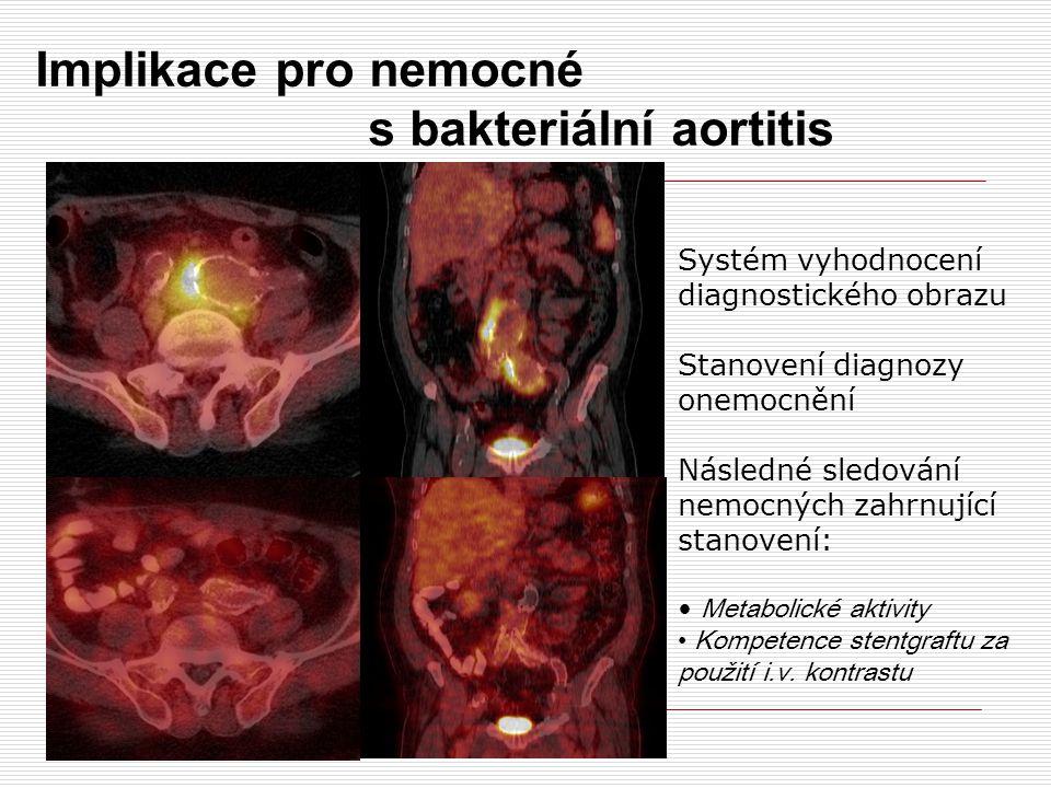 Implikace pro nemocné s bakteriální aortitis