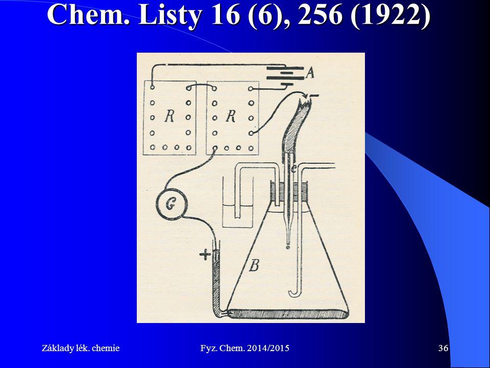 Chem. Listy 16 (6), 256 (1922) Základy lék. chemie