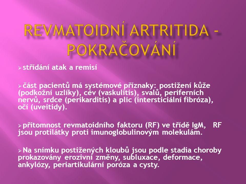 Revmatoidní artritida - pokračování