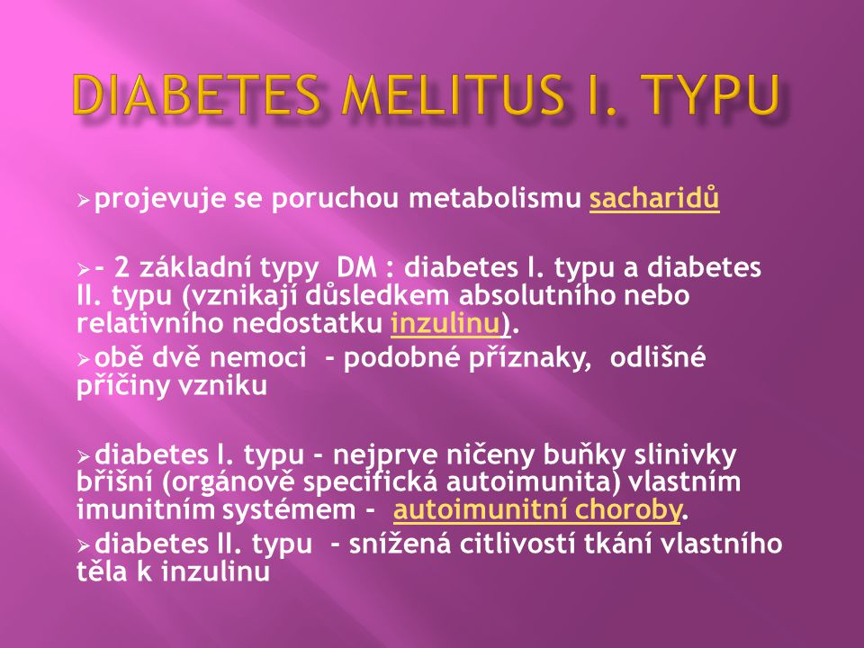 Diabetes melitus I. typu