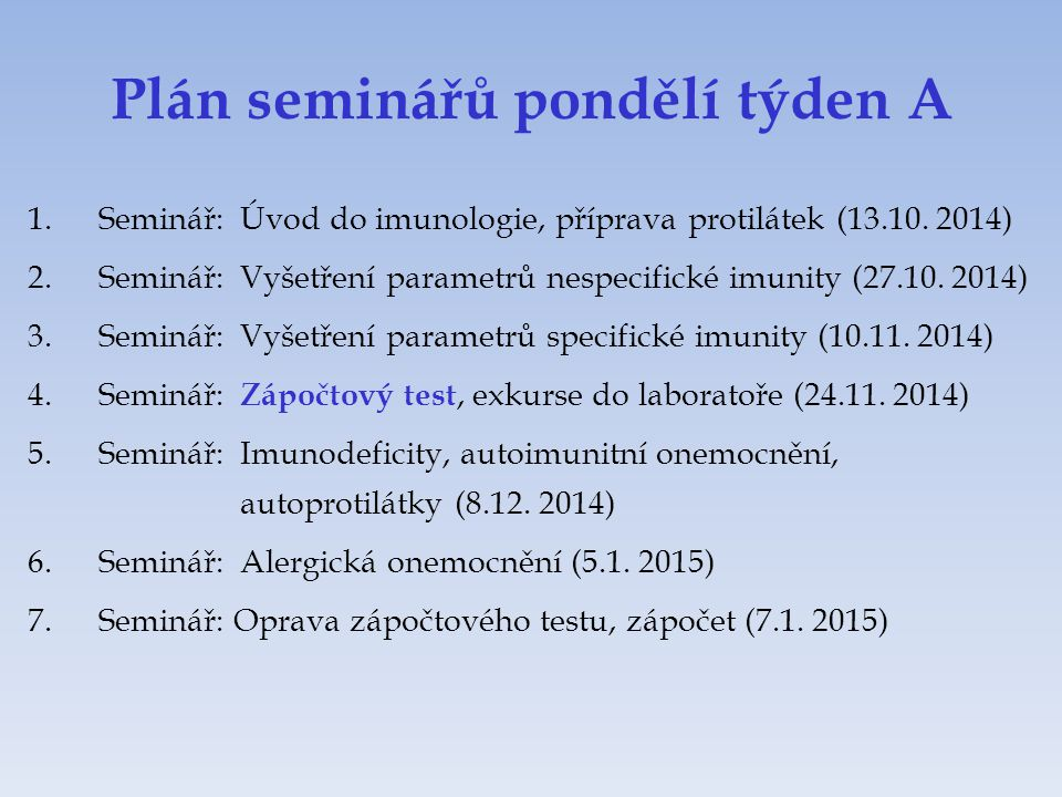 Plán seminářů pondělí týden A
