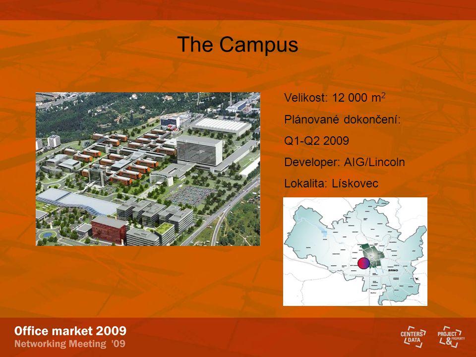 The Campus Velikost: 12 000 m2 Plánované dokončení: Q1-Q2 2009