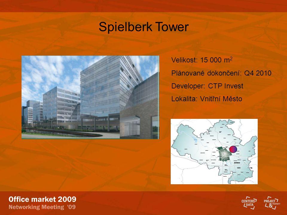 Spielberk Tower Velikost: 15 000 m2 Plánované dokončení: Q4 2010
