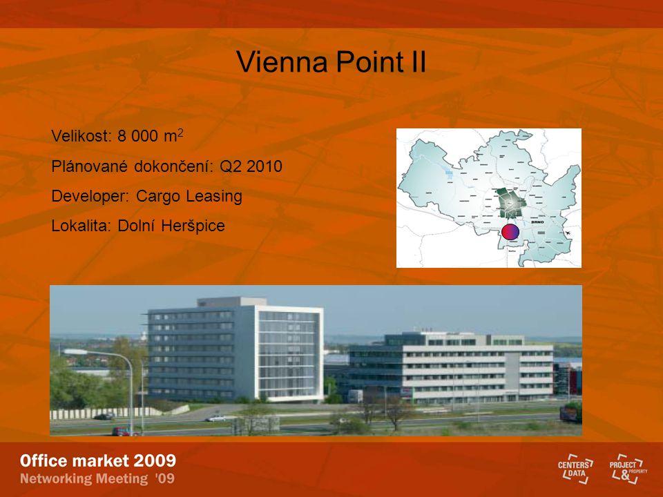 Vienna Point II Velikost: 8 000 m2 Plánované dokončení: Q2 2010