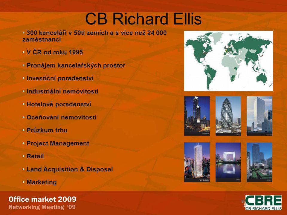 CB Richard Ellis 300 kanceláří v 50ti zemích a s více než 24 000 zaměstnanci. V ČR od roku 1995. Pronájem kancelářských prostor.