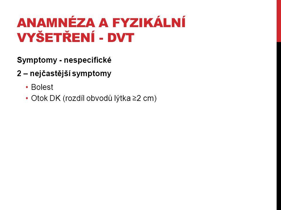 Anamnéza a fyzikální vyšetření - DVT