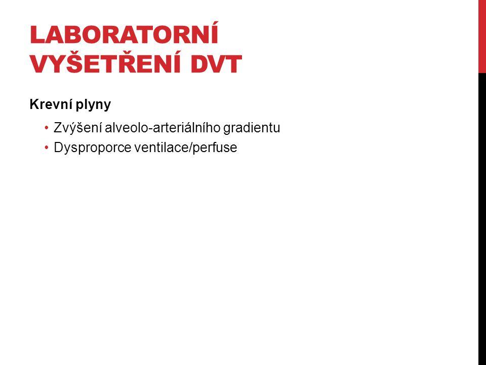 Laboratorní vyšetření DVT