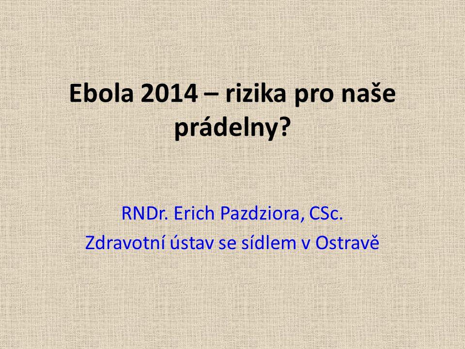 Ebola 2014 – rizika pro naše prádelny