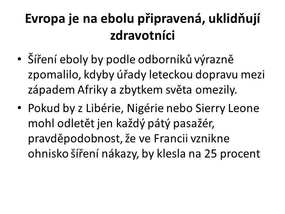 Evropa je na ebolu připravená, uklidňují zdravotníci