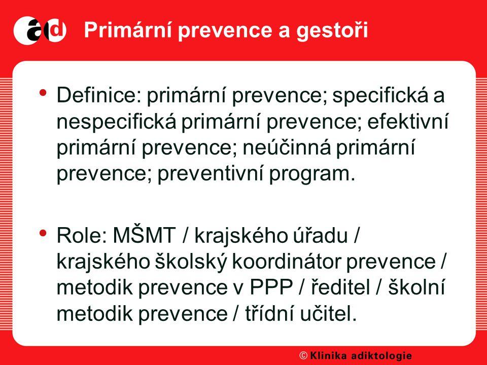 Primární prevence a gestoři
