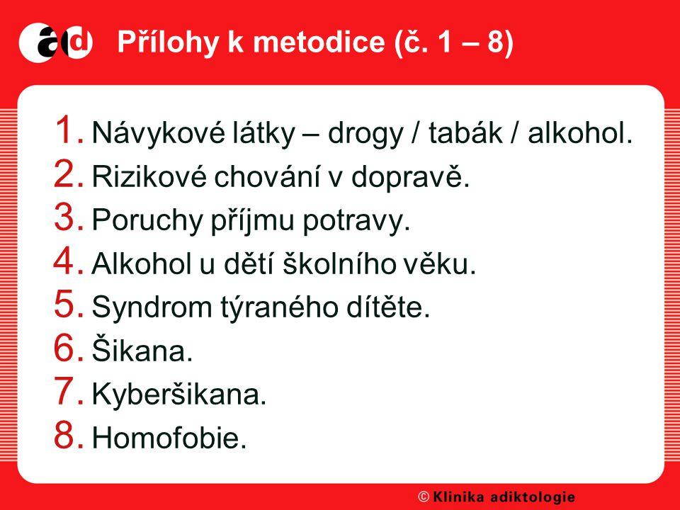 Přílohy k metodice (č. 1 – 8)