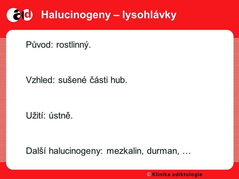Halucinogeny – lysohlávky