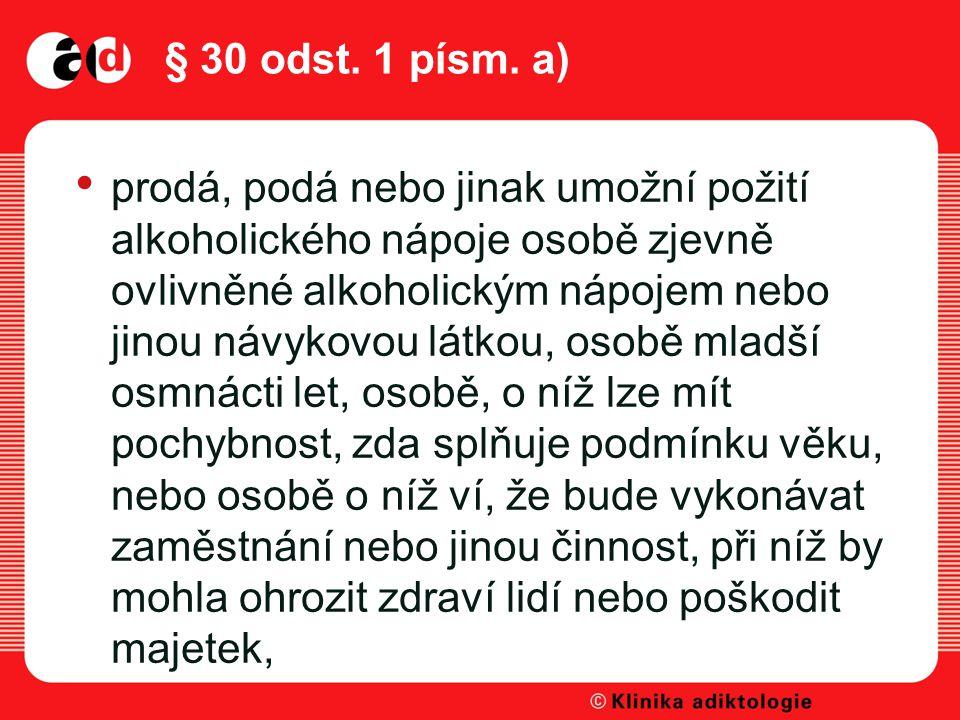 § 30 odst. 1 písm. a)