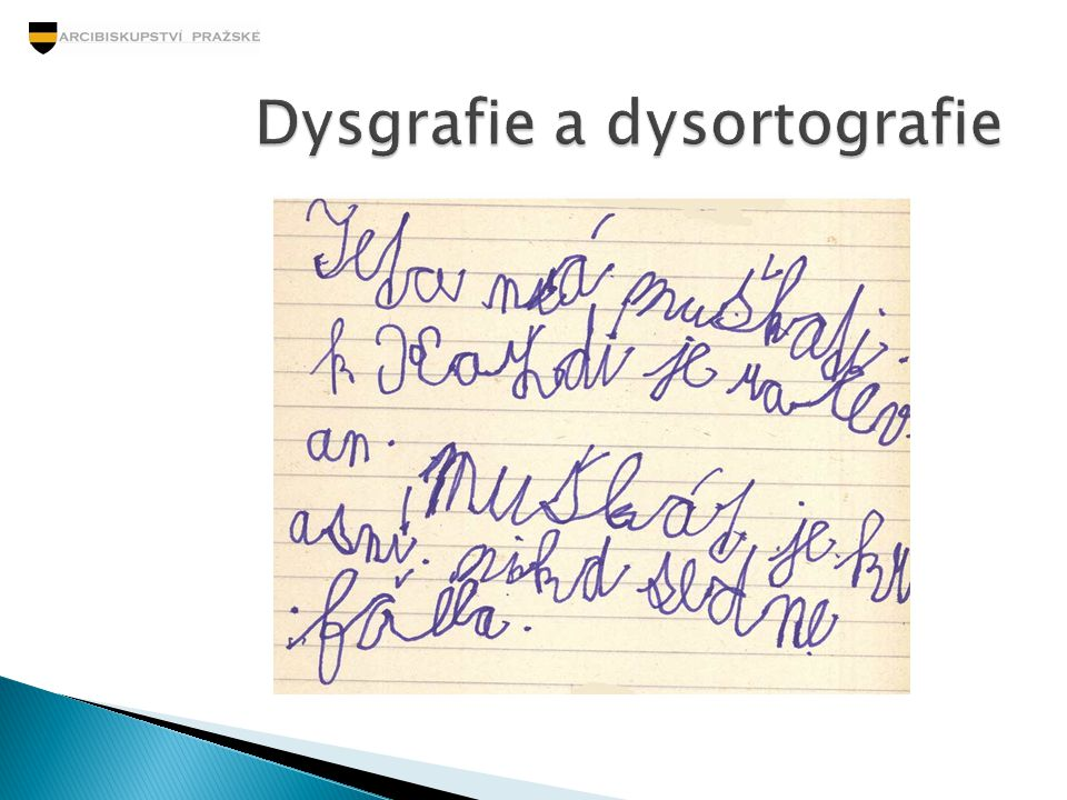 Dysgrafie a dysortografie