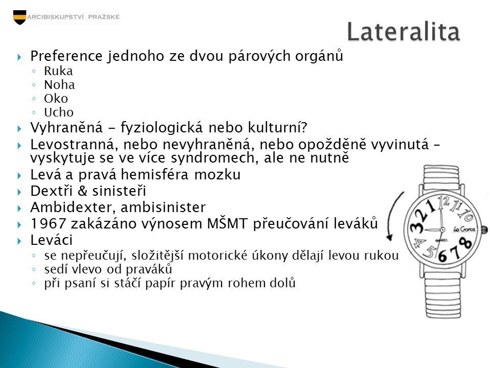 Lateralita Preference jednoho ze dvou párových orgánů