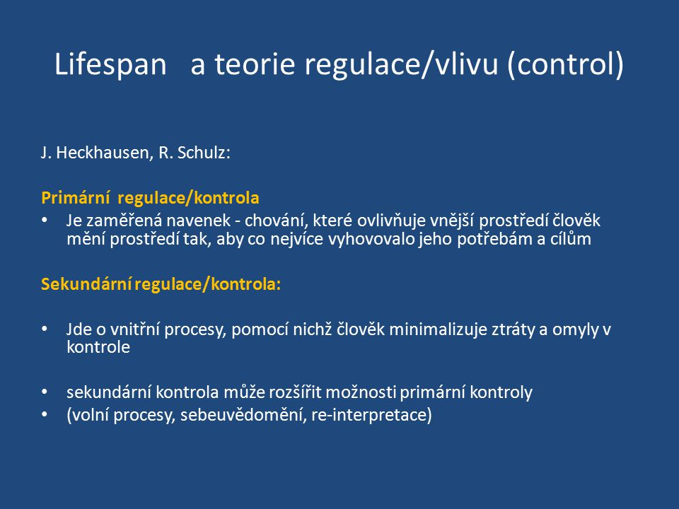 Lifespan a teorie regulace/vlivu (control)