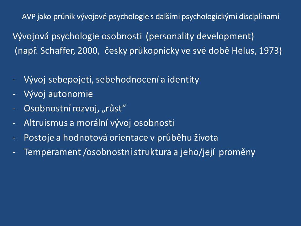 Vývojová psychologie osobnosti (personality development)