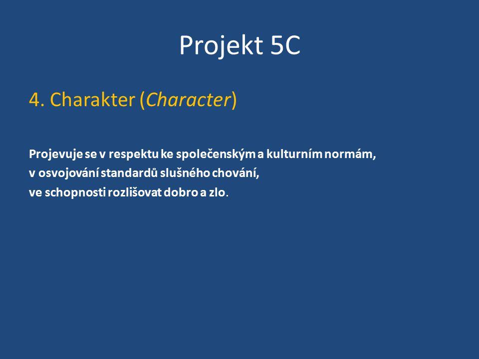 Projekt 5C 4. Charakter (Character)