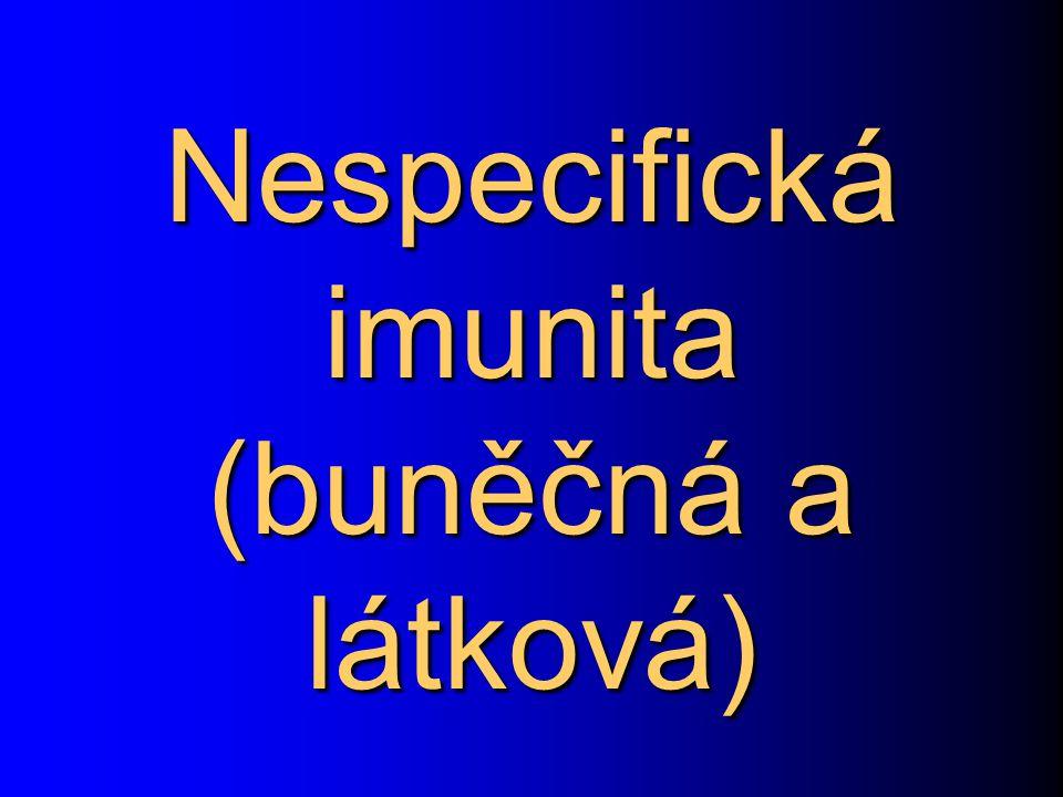 Nespecifická imunita (buněčná a látková)