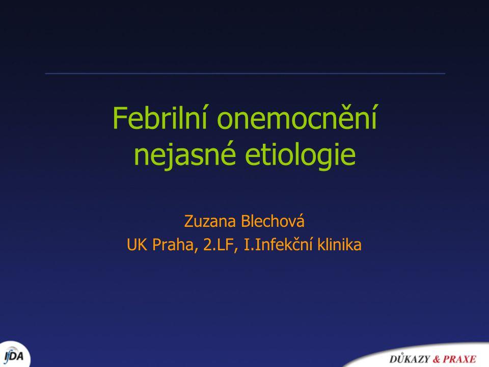 Febrilní onemocnění nejasné etiologie
