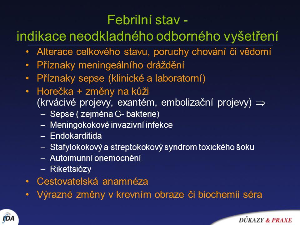 Febrilní stav - indikace neodkladného odborného vyšetření
