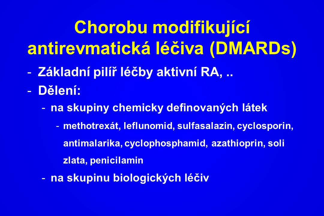 Chorobu modifikující antirevmatická léčiva (DMARDs)